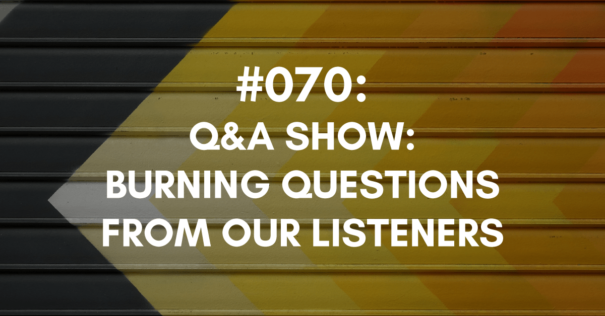 Question and Answer Episode