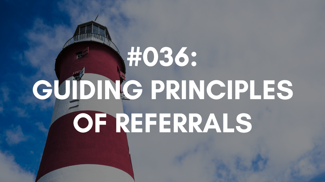 Referral Guiding Principles