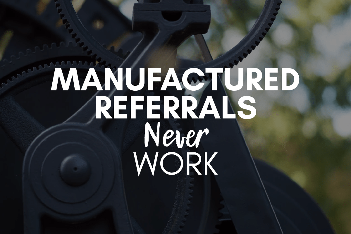 Why you don't ask for referrals