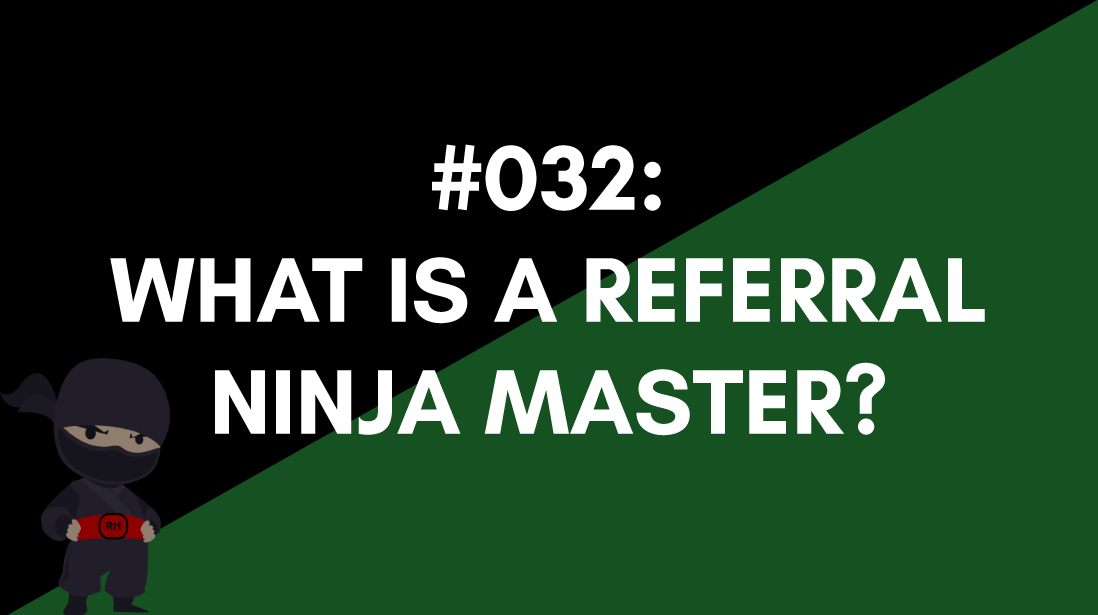referral ninja master