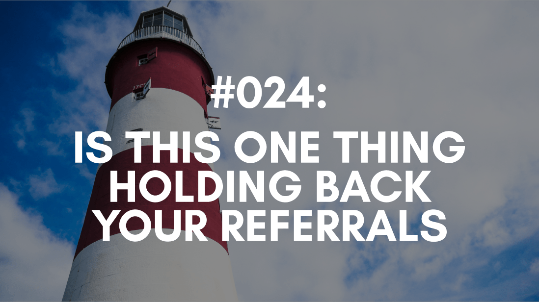 referrals need a sticky client experience