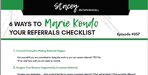6 Ways to Marie Kondo Your Referrals Checklist