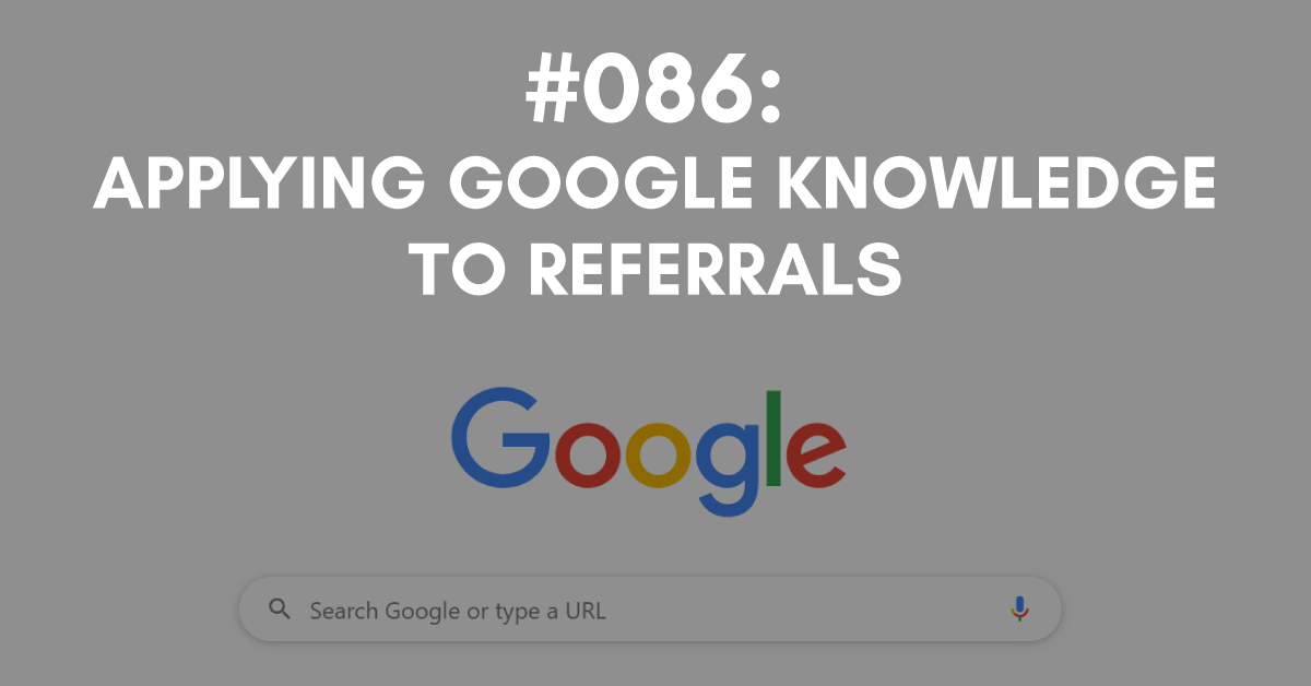 Applying Google Knowledge to Referrals