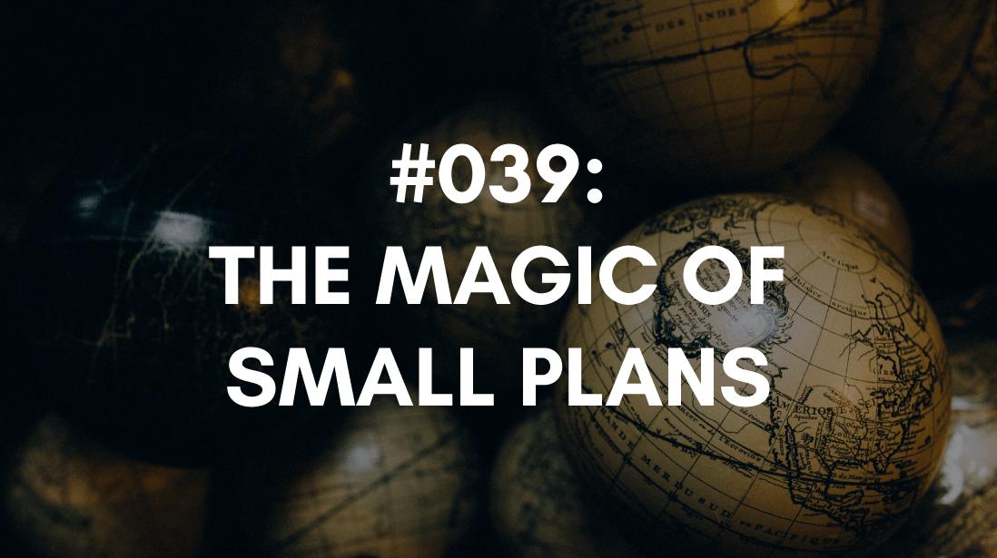 having small plans creates motivation magic