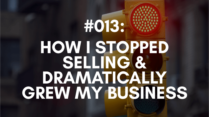 you can stop selling and grow your business