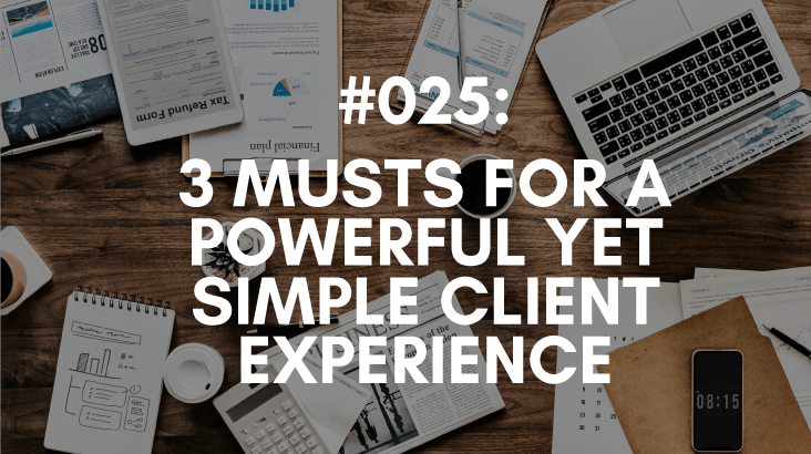 client experience musts for referrals