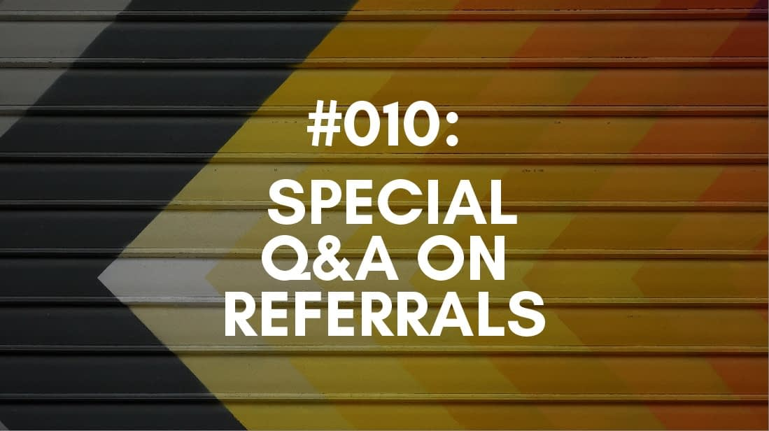 referrals Q&A