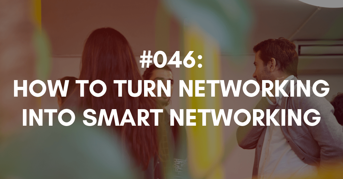 how to make your networking smart