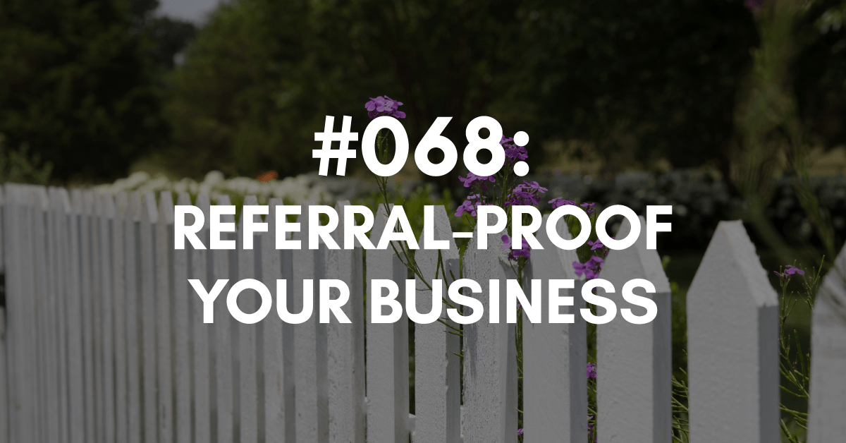 referral-proof your business