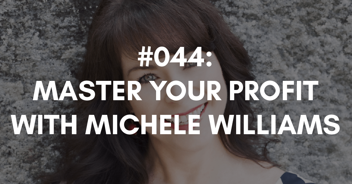 michele williams and master your profit
