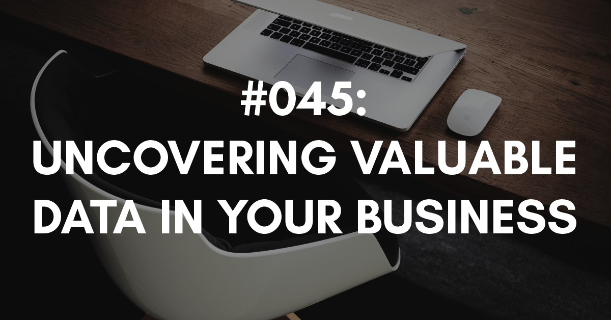 how to uncover valuable data to help your business growth