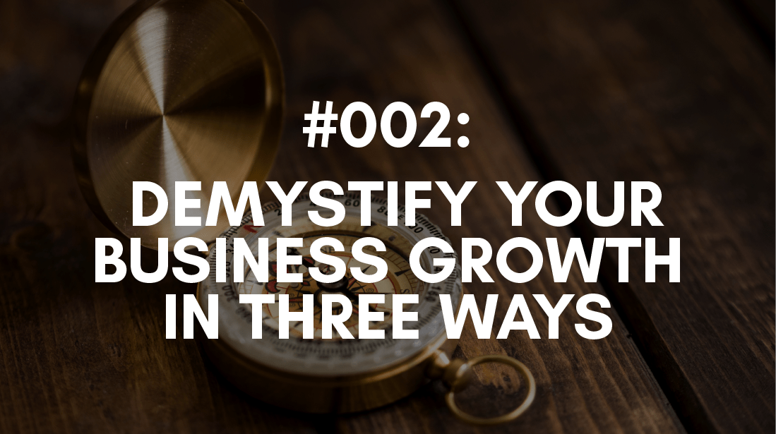 Three Ways to Increase Your Business Grow