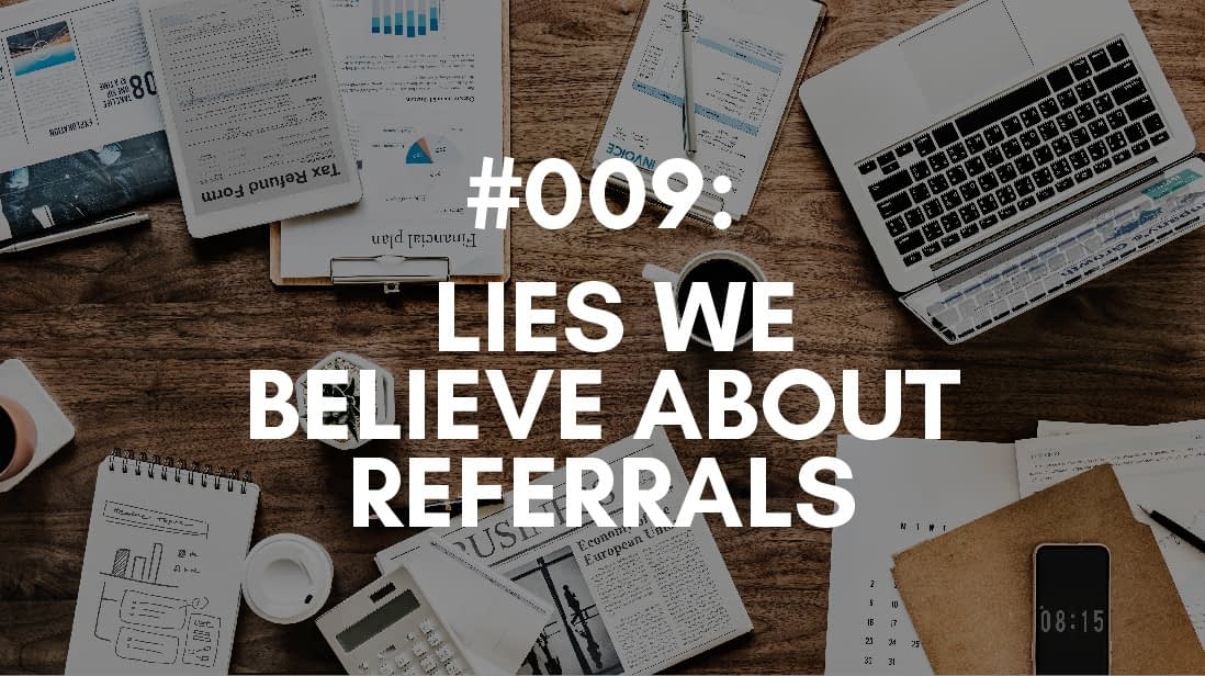 referral lies we believe - but should not