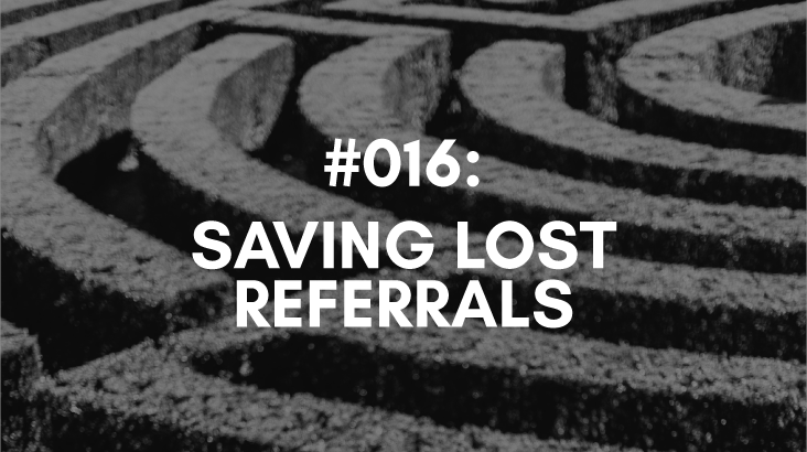 how to save lost referrals