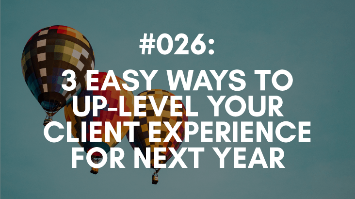 how to take your client experience to the next level