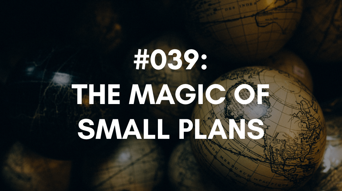 having small plans creates motivation magic