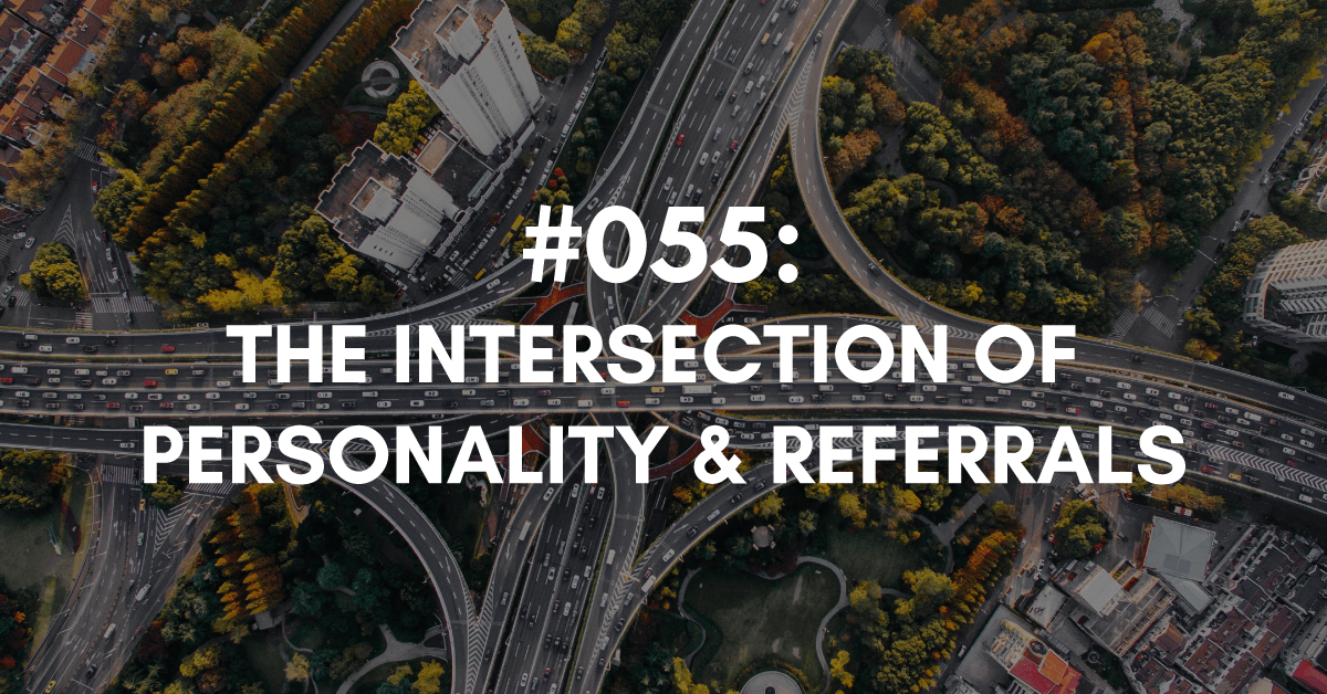 Intersection of Referrals and Personalit