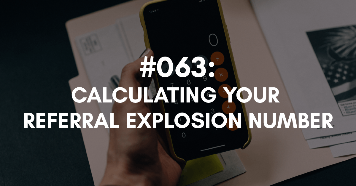 Calculating Your Referral Explosion