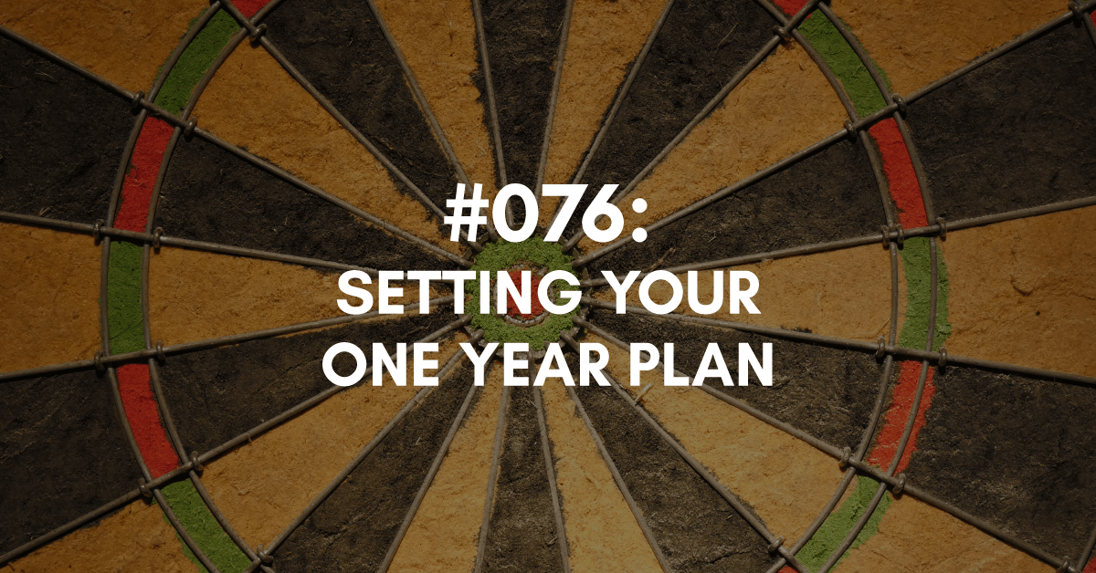 Setting Your One Year Plan